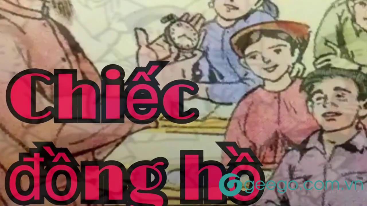 Ý nghĩa câu chuyện chiếc đồng hồ lớp 5 và bài học về sự đoàn kết